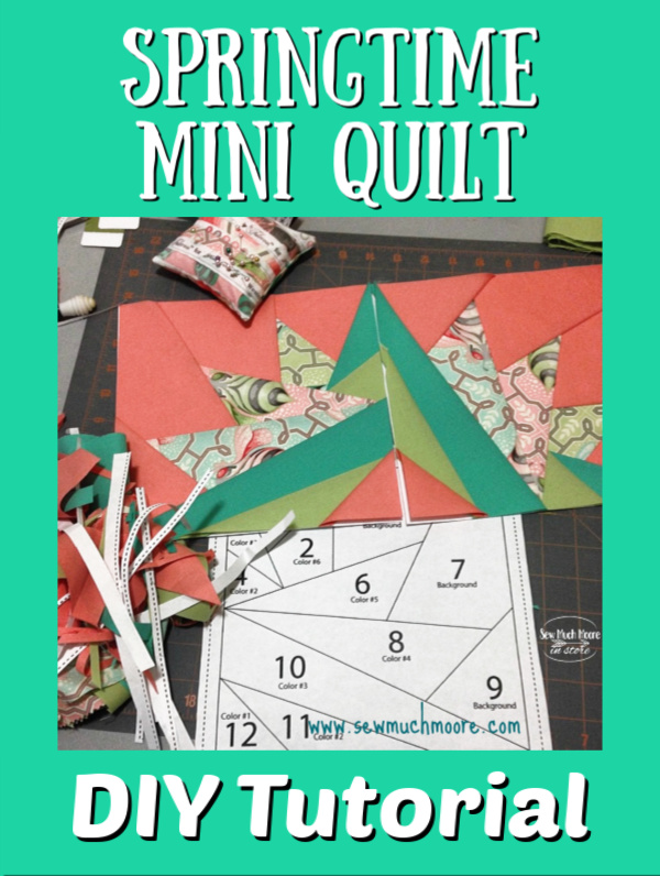 Make this lovely Springtime Mini Quilt! Get the pattern and materials list and get started! #Tutorial #Free #Pattern #Printables #Quilts #Pillows #Easy #Templates #Star #ForBeginners #Beginner #Art #Design #ArtDesign #Block #Hip #Trendy #SewMuchMoore #SewMuchMooreInStore