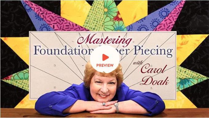 Carol Doak Foundation Paper Piece online Class