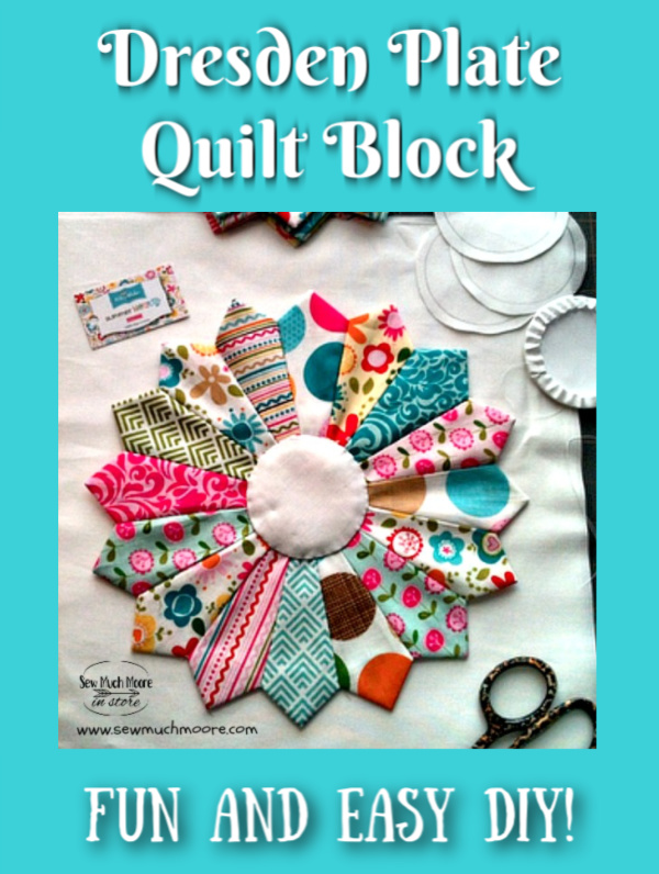 "The Dresden Plate Quilt Block is a fun and easy block to make with either pre-cut squares or even using your own fabric scraps! Let me show you how! #Easy #Patterns #Tutorial #Simple #OfTheMonth #12"" #Vintage #Modern #FreePattern #ForBeginners #Scrappy #Free #Quick #Fabric  #TableToppers #Patchwork #DIY #Sampler #Ideas #Basic #HST #12Inch #StepByStep #Quilt #QuiltBlock #Quilting #Quilter #WallHangings #SewMuchMoore #SewMuchMooreInStore"