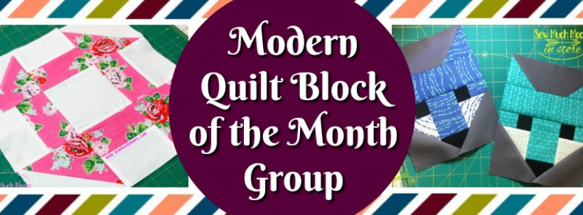 Modern Quilt Block of the Month Group