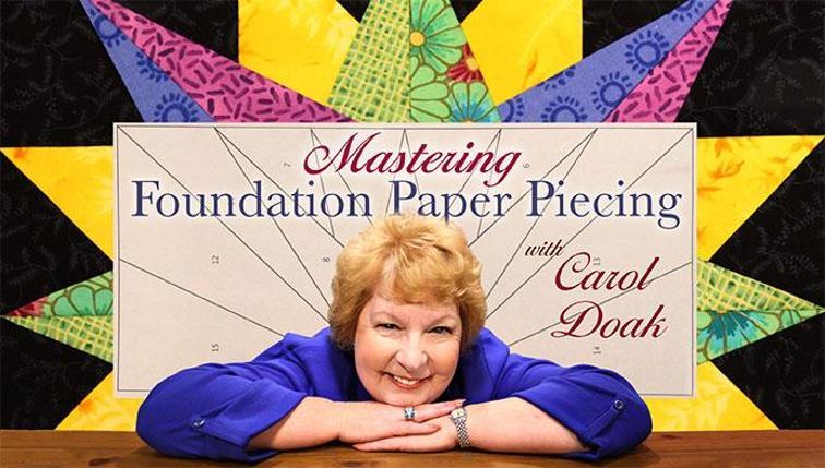 Carol Doak Foundation Paper Piecing Class
