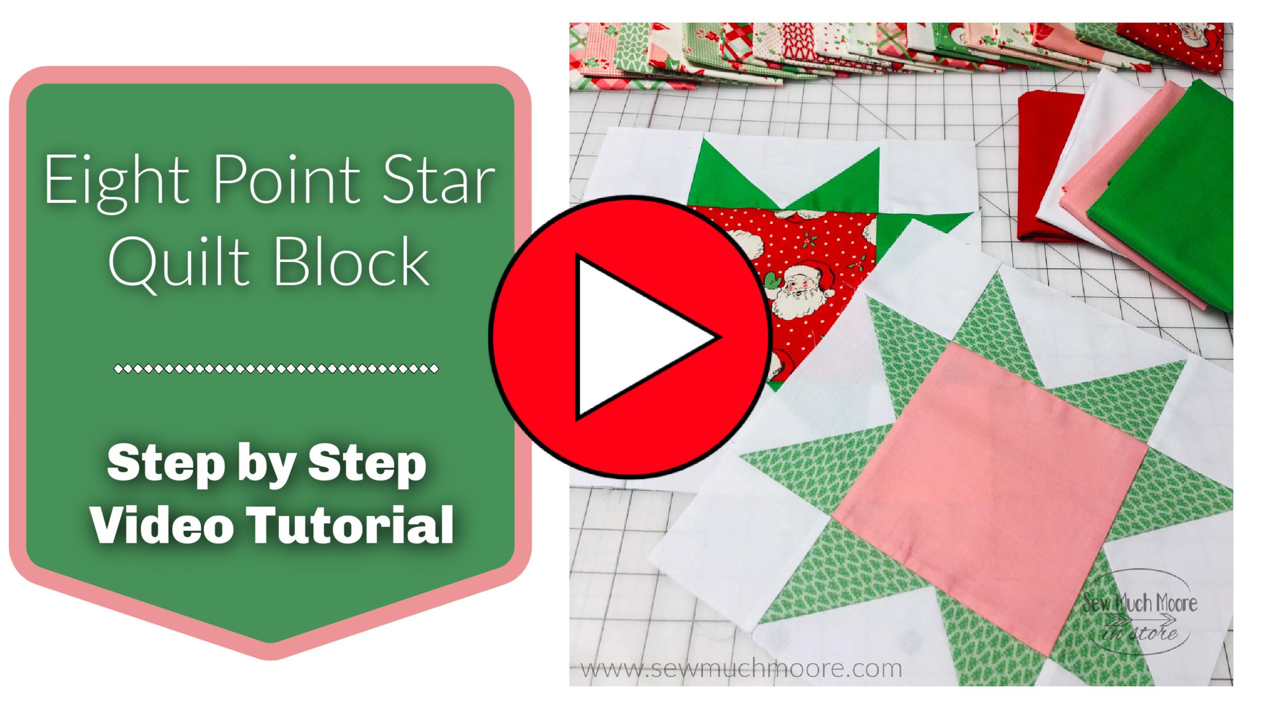 Eight Point Star Quilt Block Video Tutorial