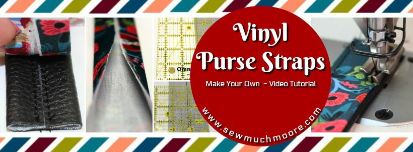 Industrial Sewing Machine - Sewing with Vinyl - Vinyl Purse Strap Blog Header