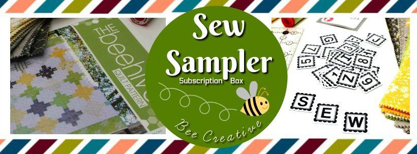 Sew Sampler Bee Creative May 2018 Blog Header