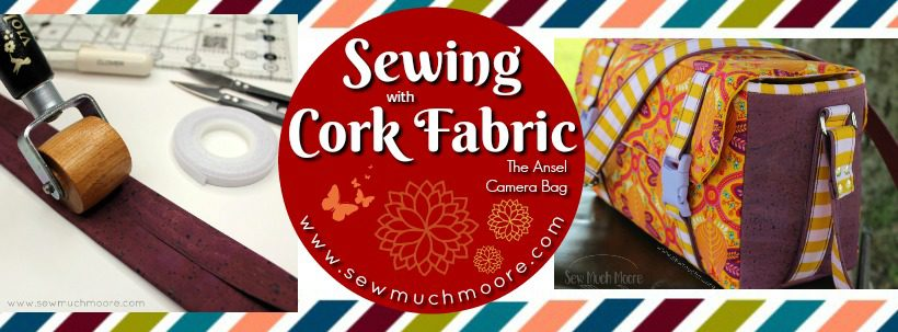 Sewing with Cork - Ansel Camera Bag WP Blog Header