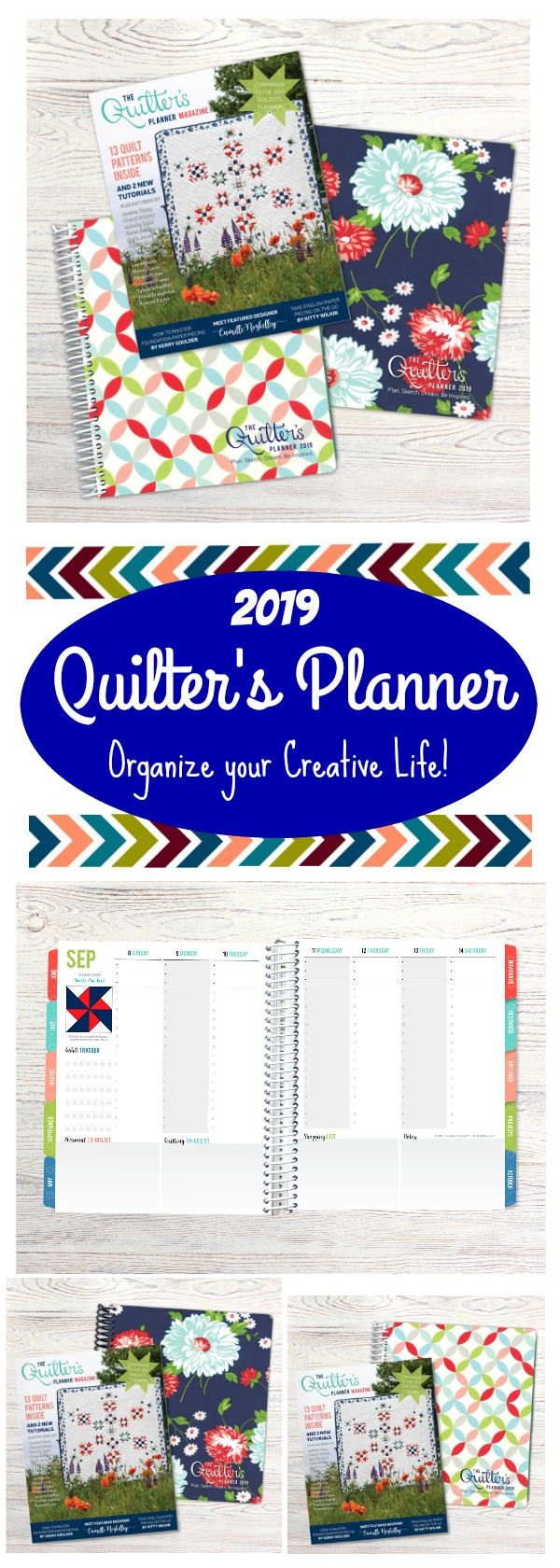 2019 Quilter's Planner - Planning your Creative Life! Get organized and inspired for 2019