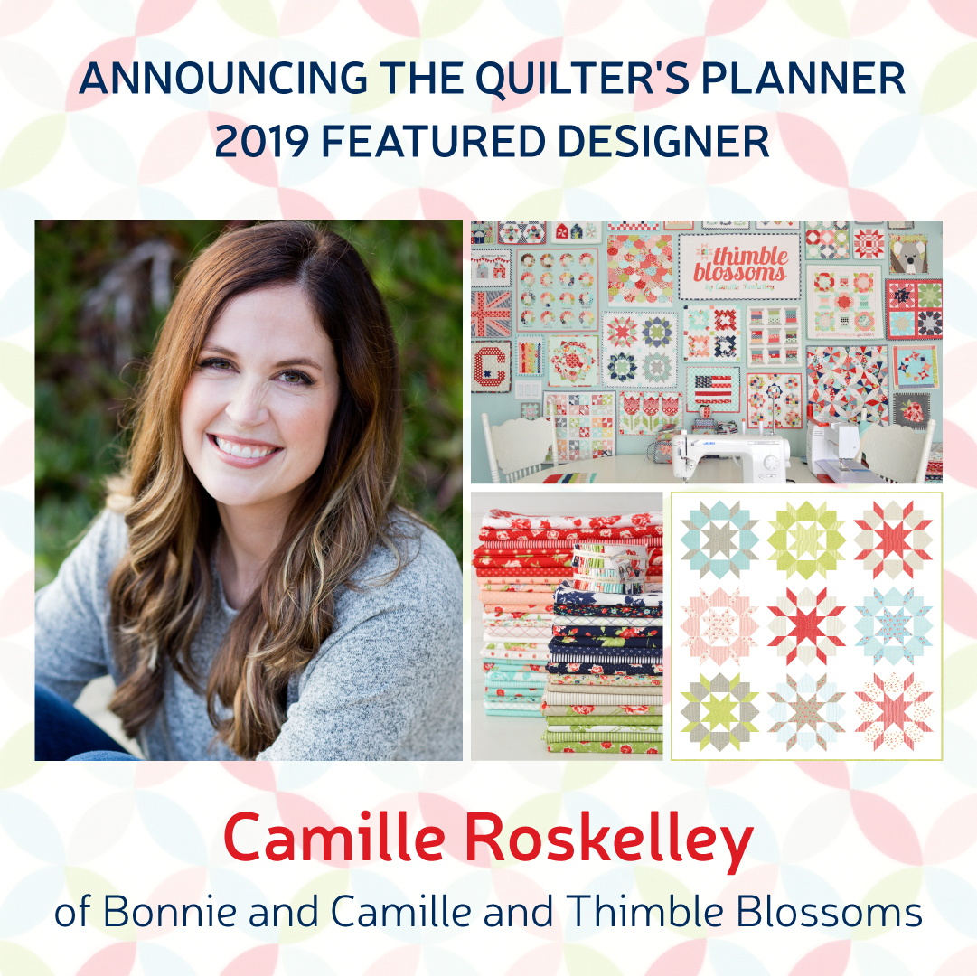 2019 Quilter's Planner Camille Roskelley