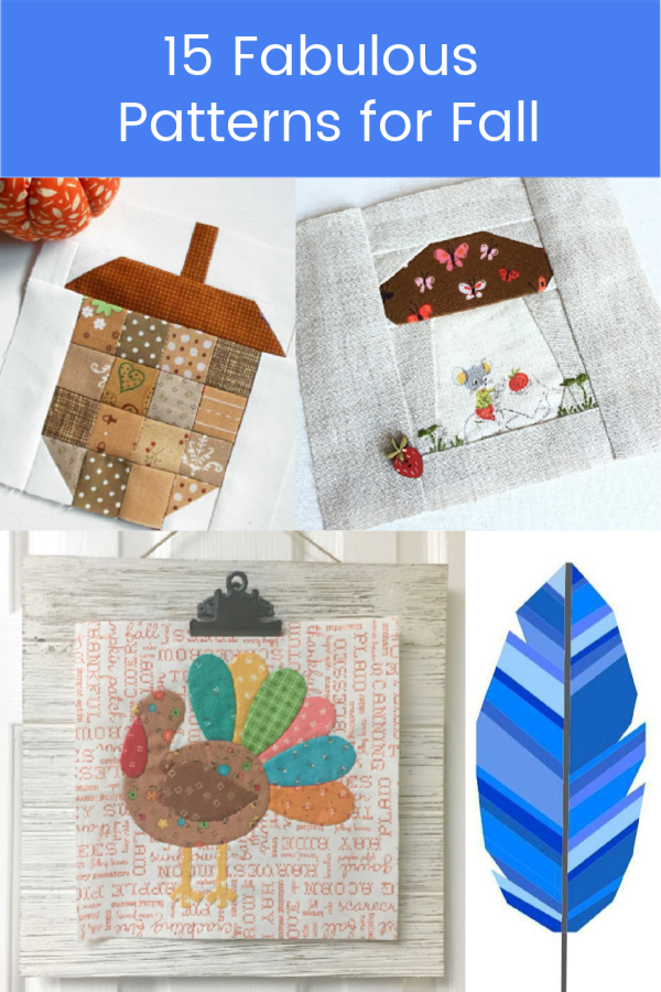 Let me share some really great patterns and inspiration with you so you can start creating! Check out these 15 fabulous patterns for fall! #simple #TableRunners #AutumnLeaves #JellyRolls #WallHangings #FallQuiltBlocks #Quilting #ColorCombos #Fabric #PaperPiecing #Fun #Easy #Quick #pattern