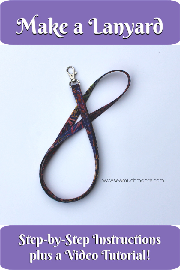 Learn To Make A Lanyard Sew Much Moore