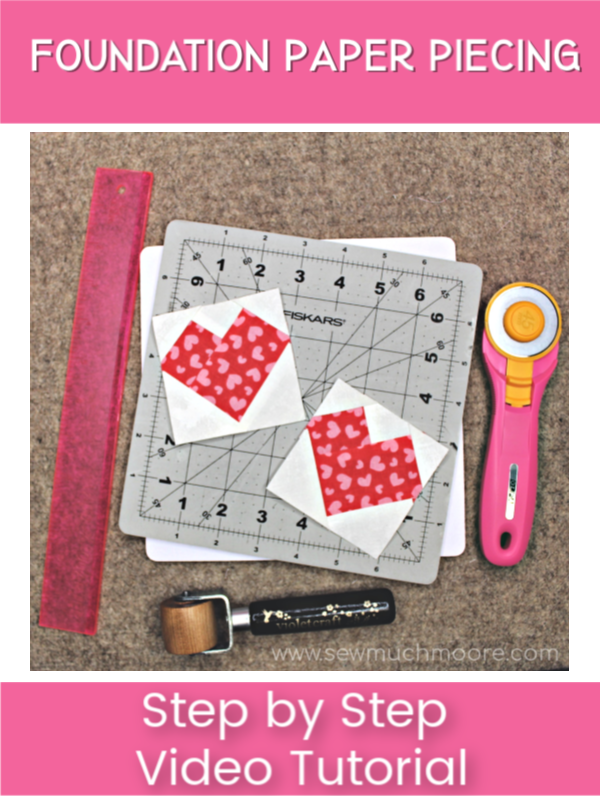 I wanted to take the mystery out of the foundation paper piecing technique for you. I made a step-by-step video tutorial so you can easily learn how! #Tutorial #Free #Pattern #Printables #Quilts #Heart #Easy #Templates #ValentinesDay #Valentine #ForBeginners #Beginner #Art #Design #ArtDesign #Block #Hip #Trendy #SewMuchMoore #SewMuchMooreInStore