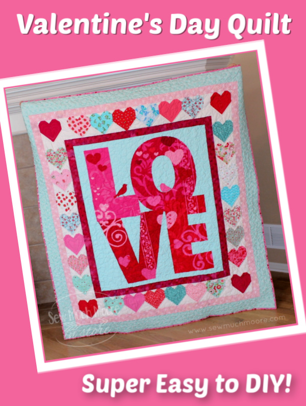 Check out this fun and EASY Valentines Day Quilt! Using a fabric panel and a free heart block tutorial – this quilt came together FAST! #ForBeginners #easy #quilt #Quilts #Quilting #ideas #modern #ToMake #Designs #Simple #Blocks #Tutorial #quilting #sewing #handmade #Project #Patchwork #Contemporary #DIY #Fabric #Bedding #Hip #Trendy #SewMuchMoore #SewMuchMooreInStore