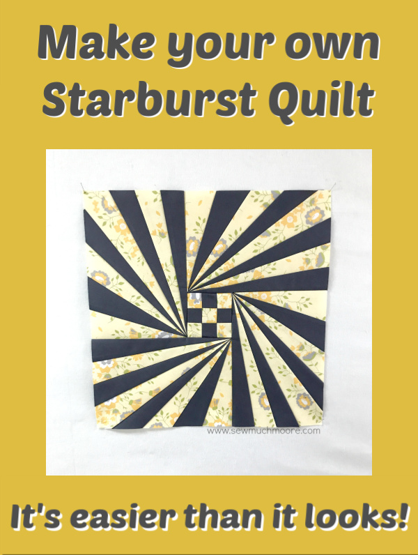 The Starburst Quilt is a fun and lively pattern that is perfect for the confident beginner! This block is easier to make than you think! Learn more here! #Pattern #Quilts #Pillows #Easy #Templates #ForBeginners #ConfidentBeginner #Art #Design #ArtDesign #Block #Hip #Trendy #ModernQuilt #ModernQuilting #SewMuchMoore #SewMuchMooreInStore