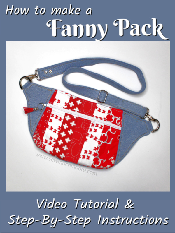 Fanny Packs are the perfect bag for travel and for hands free! The Dayna Pack is a great Fanny Pack pattern. Get this fun and simple pattern to make your own Fanny Pack! Watch the video tutorial too! #FannyPack #DaynaPack #HowTo #DIY #VideoTutorial #StepByStep #VideoInstructions #BagMaker #SewMuchMoore #SewMuchMooreInStore