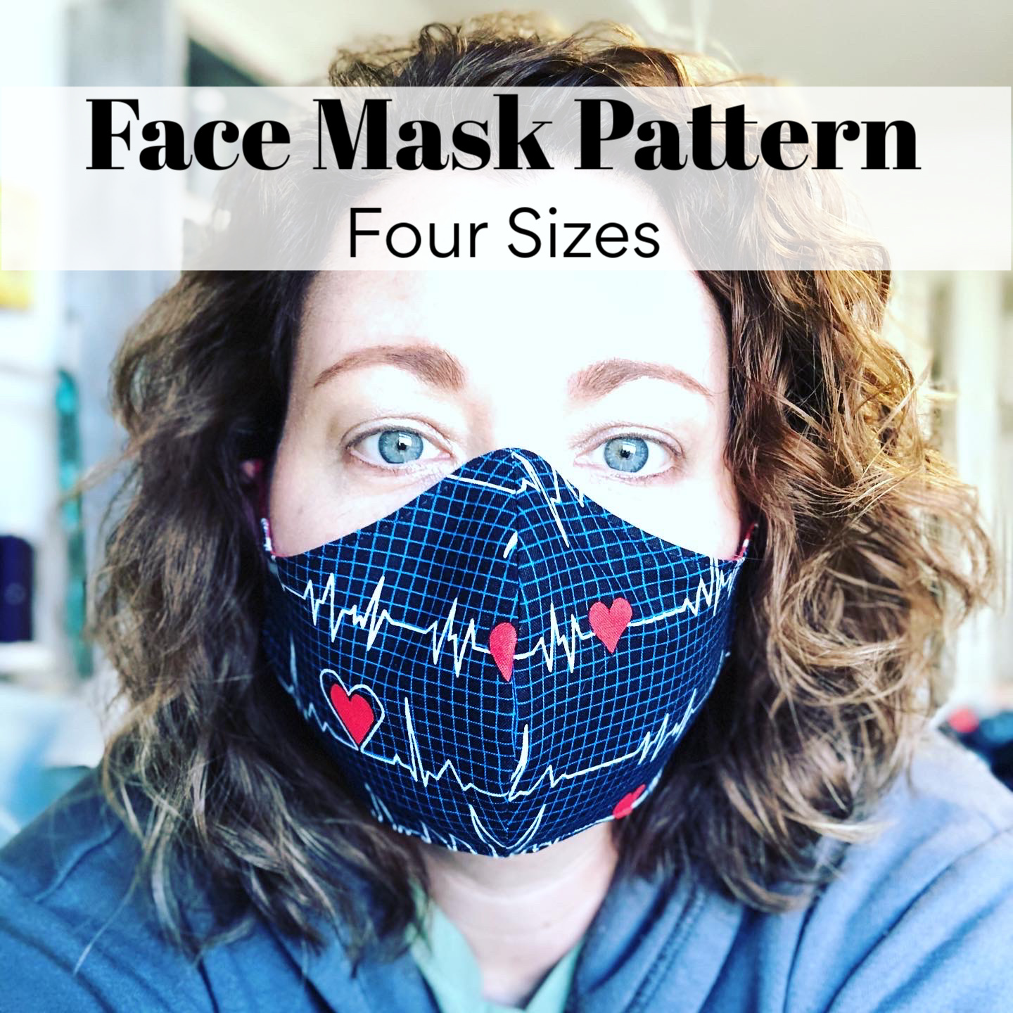 Face Mask Pattern - Four Different Sizes plus filter pocket and flexible nose wire.