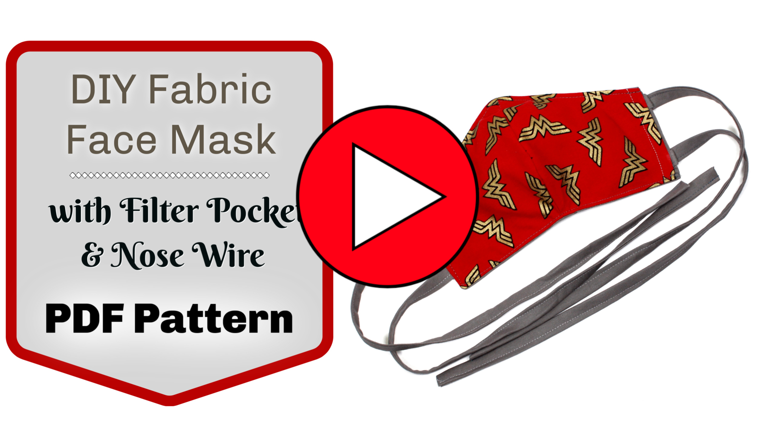 DIY Handmade Face Mask Pattern with filter pocket and flexible nose wire