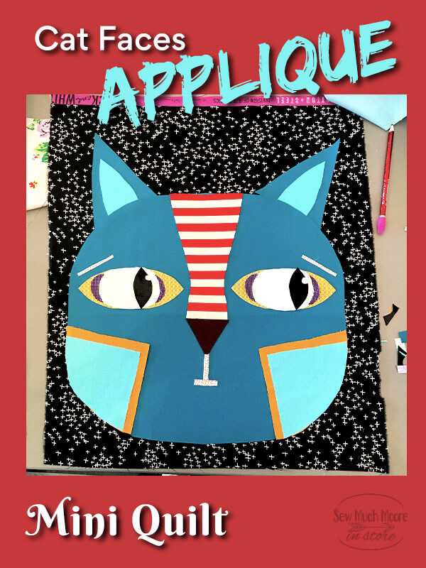 Learn all about making a Cat Faces Quilt!  See how the finished quilt turns out!  #CatFacesQuilt #RawEdgeApplique #ModernQuilts #SewMuchMoore