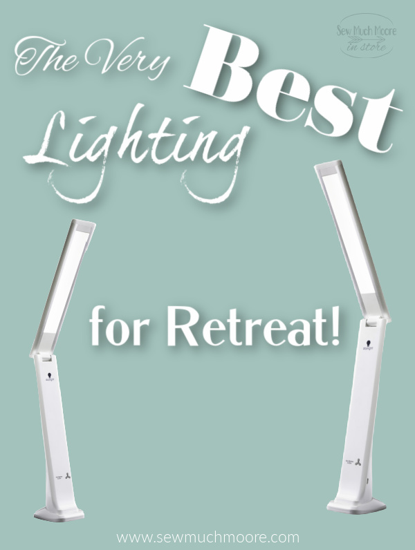 The Smart Travel Lamp is perfect for sewing and quilting retreats!