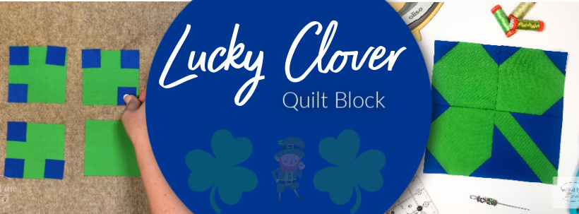 Lucky Clover Quilt Block - PDF Pattern Download in three sizes with a free video tutorial